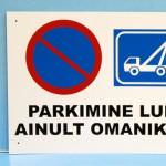 parkimise kleelu silt, parkimine lubatud omaniku loal, sildid, reklaamsildid, hoiatussildid